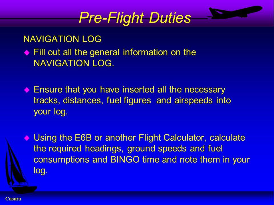 Pre-Flight Duties NAVIGATION LOG