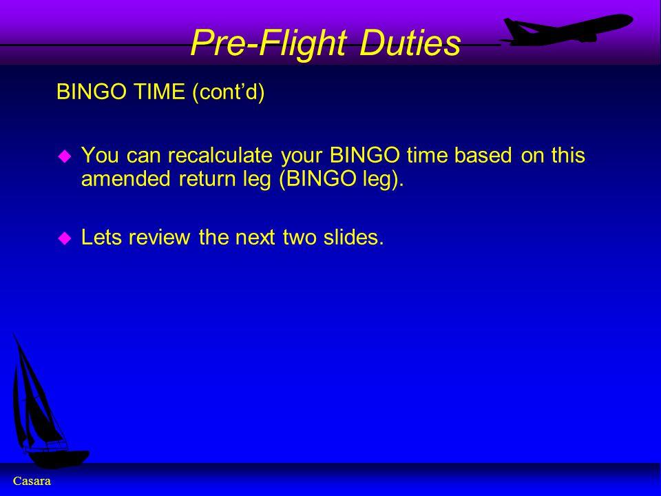 Pre-Flight Duties BINGO TIME (cont'd)