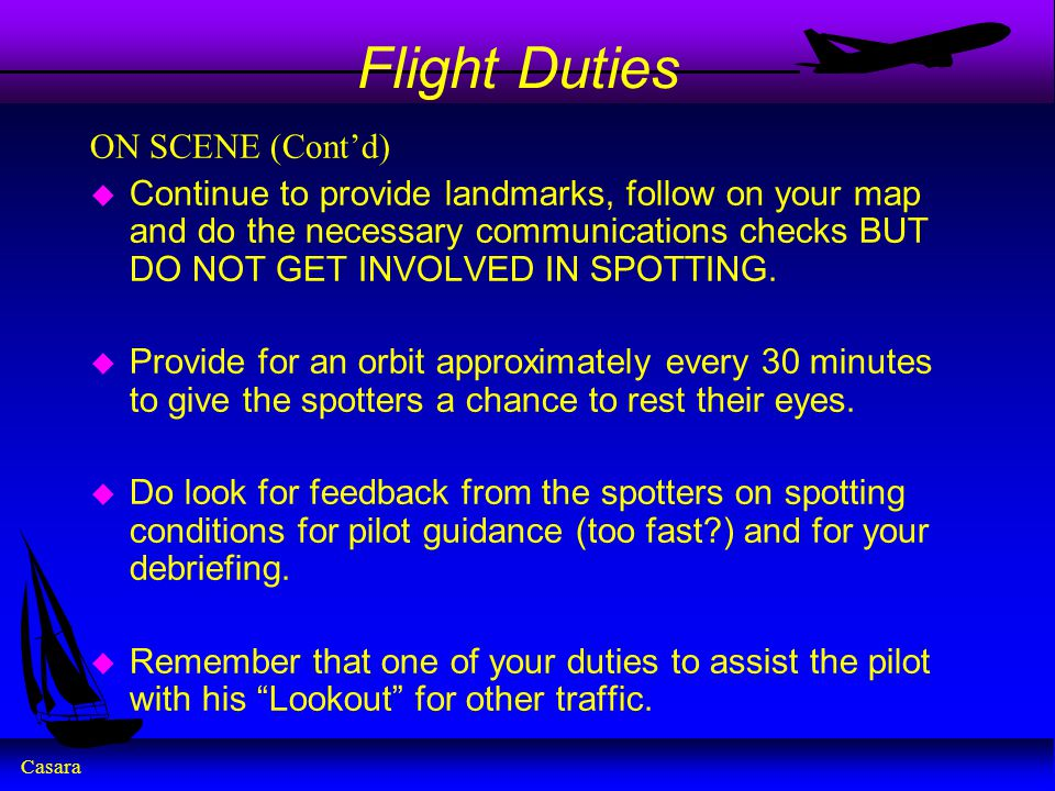 Flight Duties ON SCENE (Cont'd)