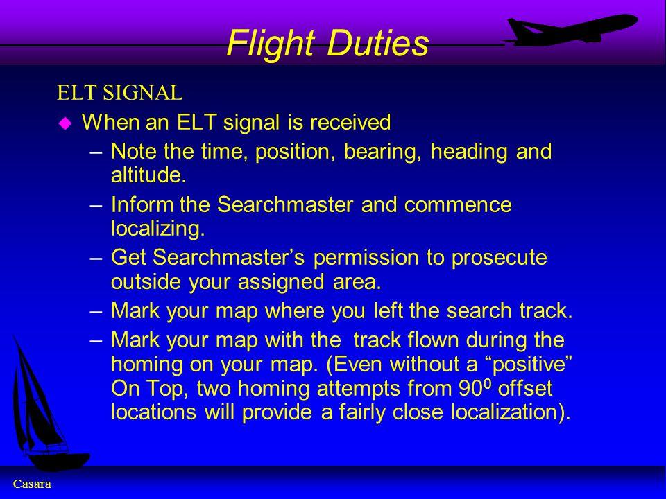 Flight Duties ELT SIGNAL When an ELT signal is received