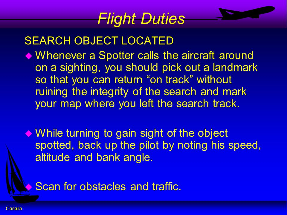 Flight Duties SEARCH OBJECT LOCATED