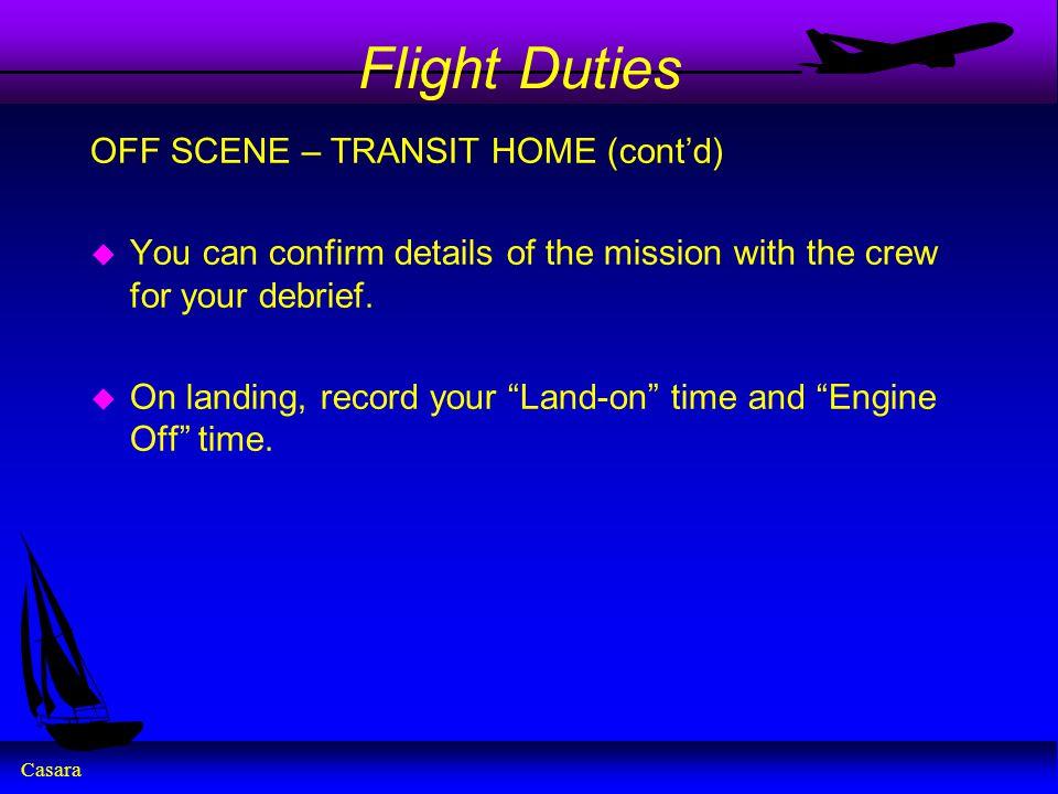Flight Duties OFF SCENE – TRANSIT HOME (cont'd)