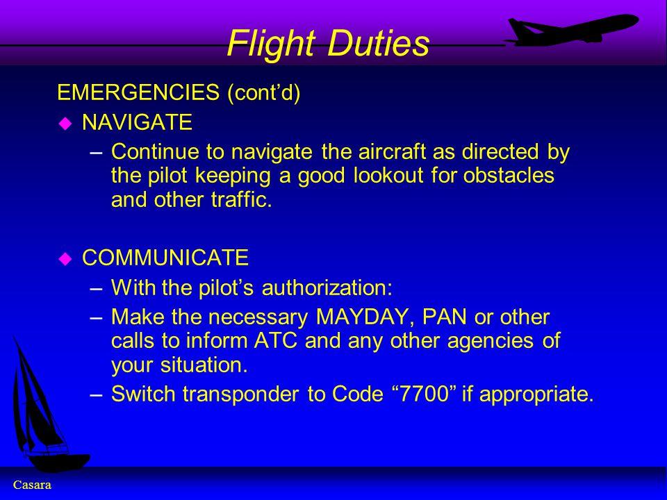 Flight Duties EMERGENCIES (cont'd) NAVIGATE