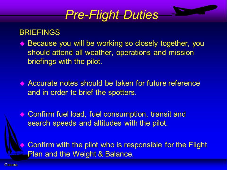 Pre-Flight Duties BRIEFINGS