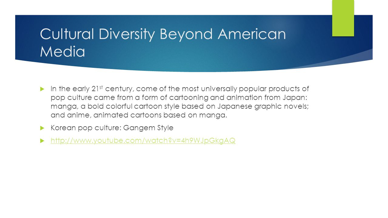 Cultural Diversity Beyond American Media