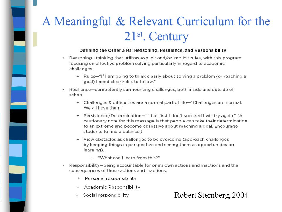 A Meaningful & Relevant Curriculum for the 21st. Century