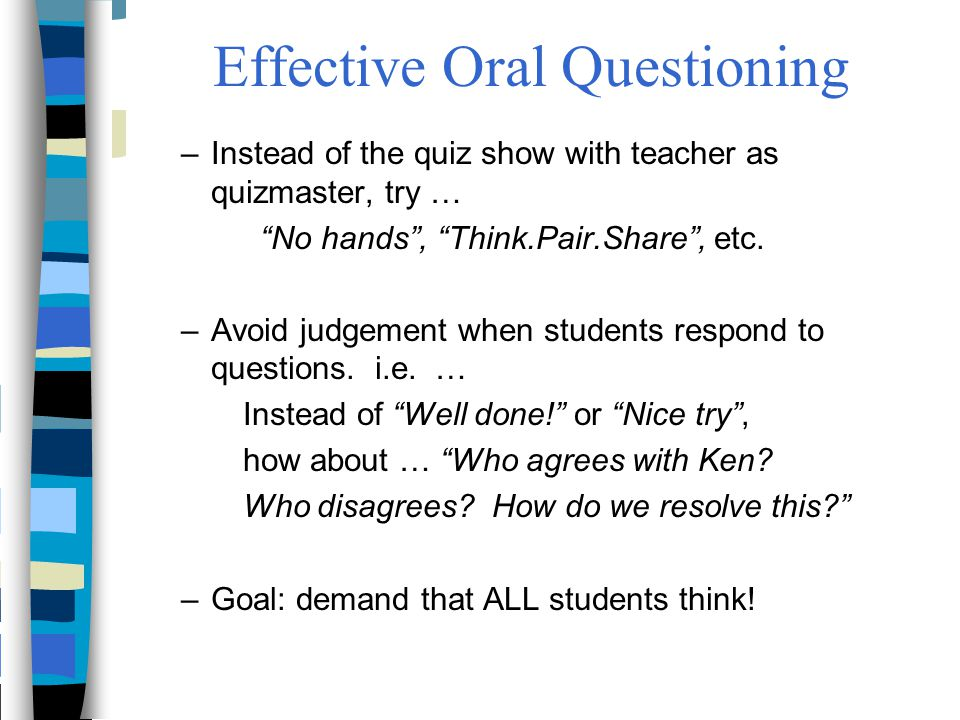 Effective Oral Questioning
