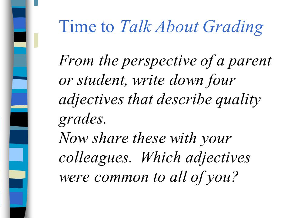 Time to Talk About Grading