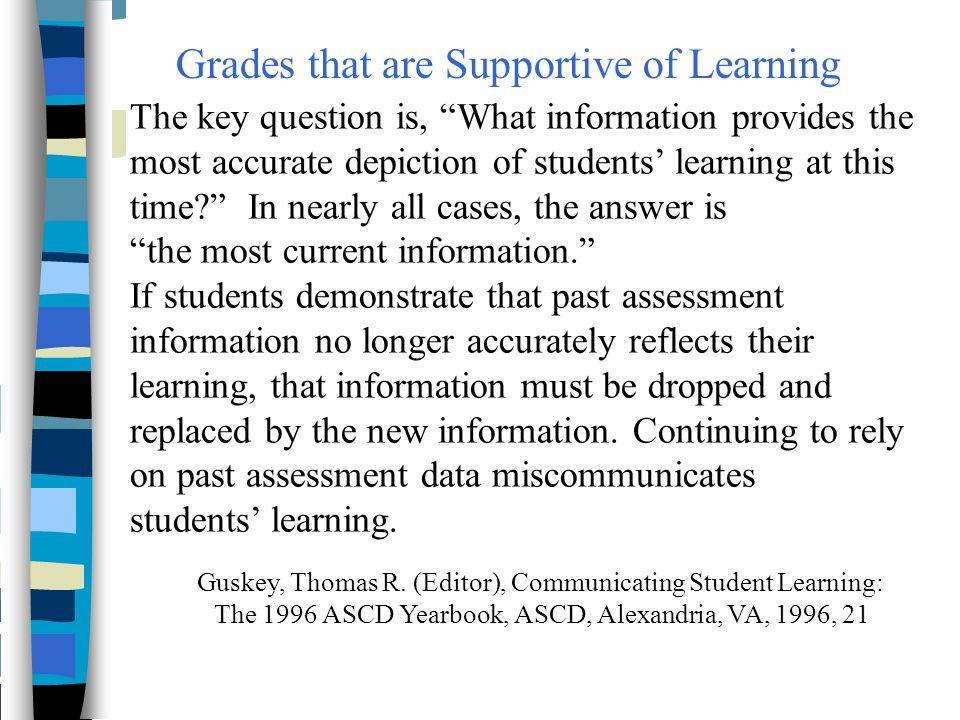 Grades that are Supportive of Learning