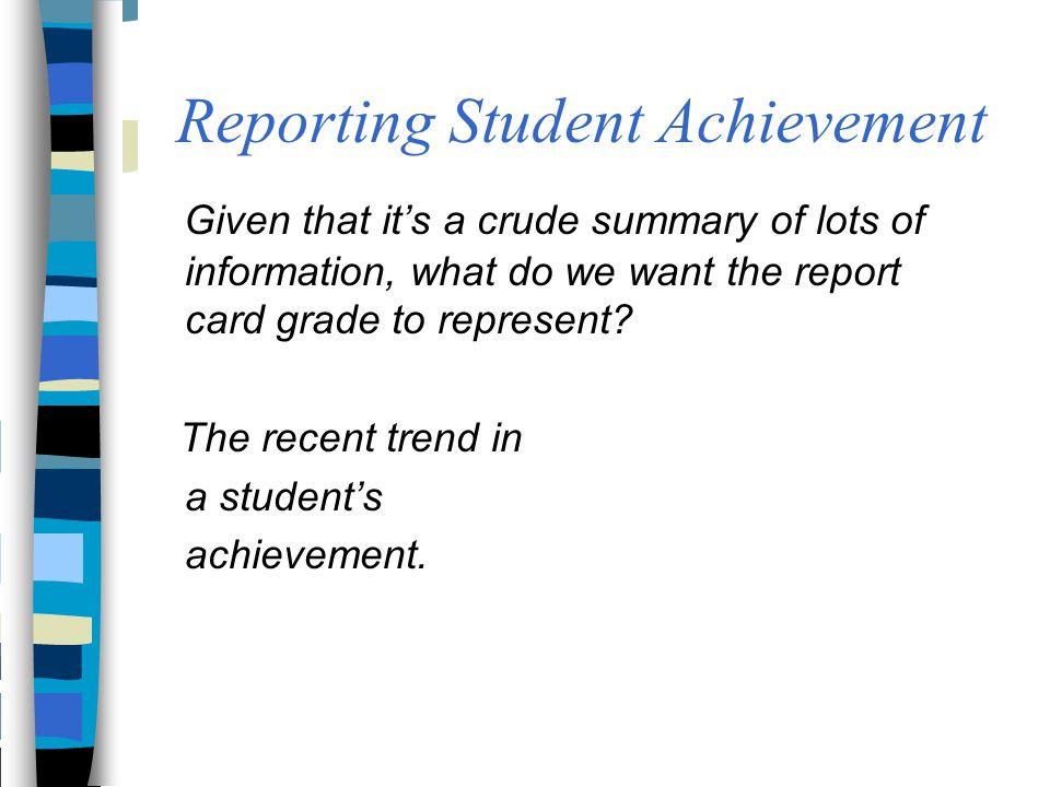 Reporting Student Achievement