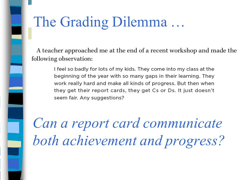 Can a report card communicate both achievement and progress