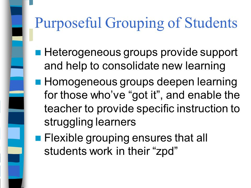 Purposeful Grouping of Students