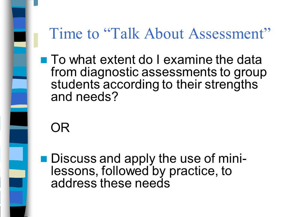 Time to Talk About Assessment