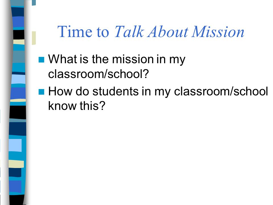 Time to Talk About Mission