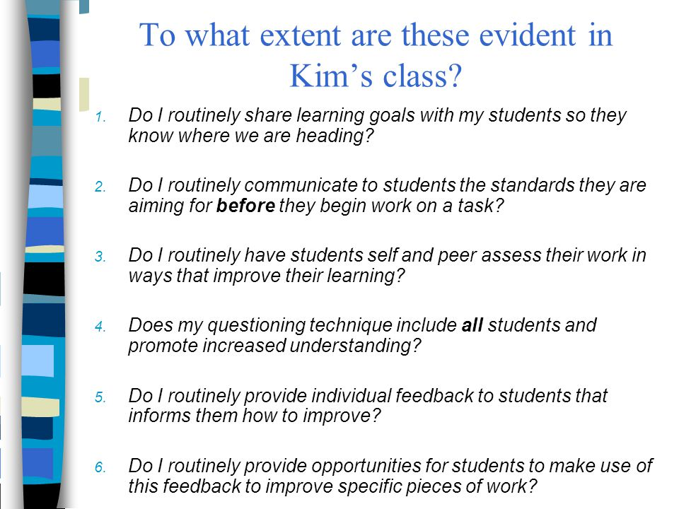 To what extent are these evident in Kim's class