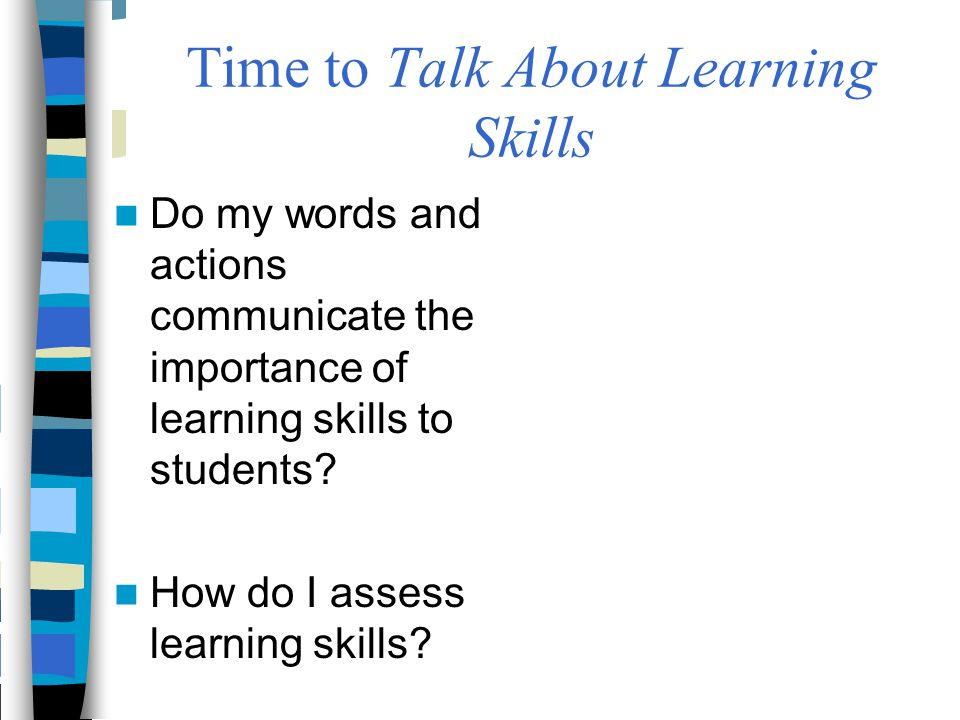 Time to Talk About Learning Skills