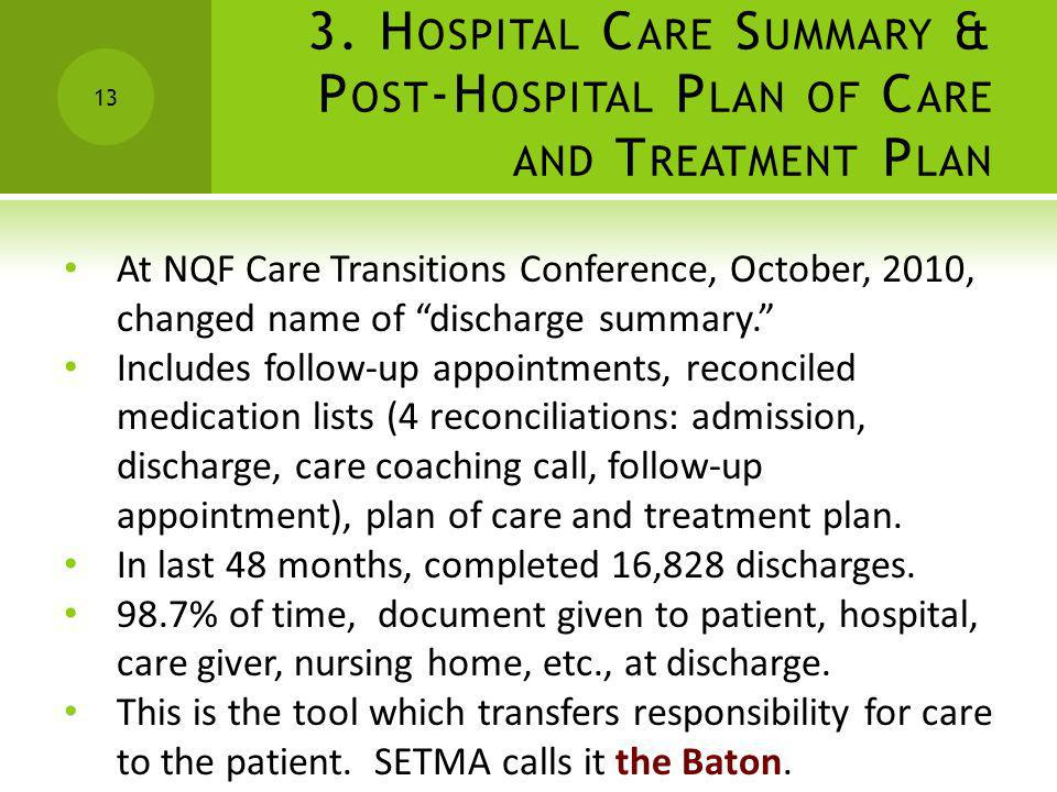 3. Hospital Care Summary & Post-Hospital Plan of Care and Treatment Plan
