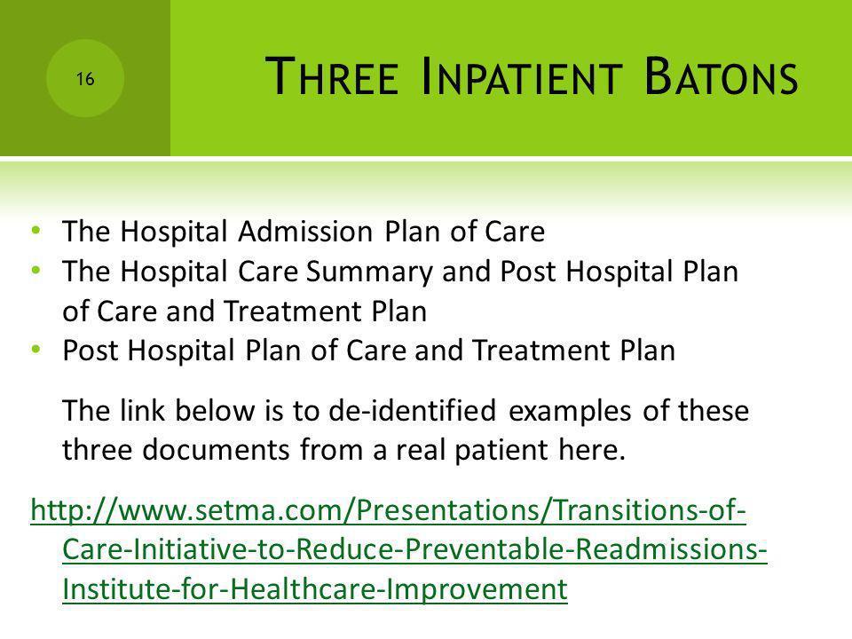 Three Inpatient Batons