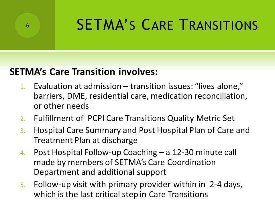 SETMA's Care Transitions