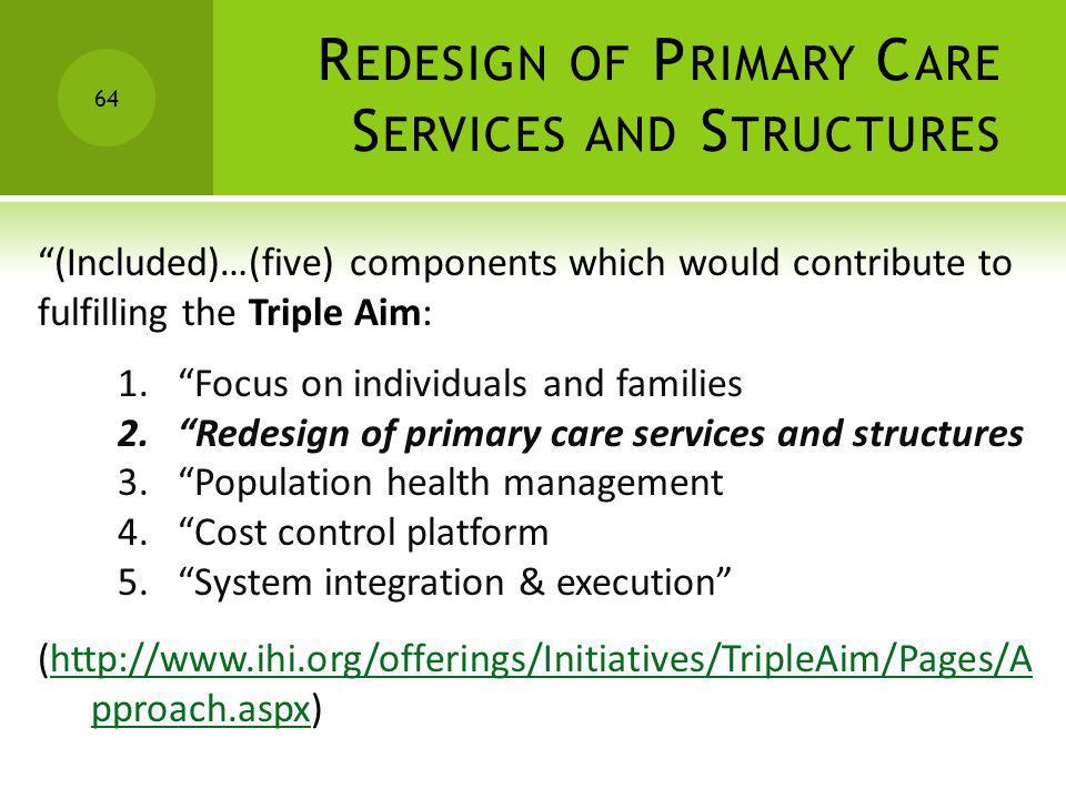 Redesign of Primary Care Services and Structures