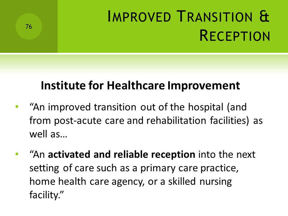 Improved Transition & Reception