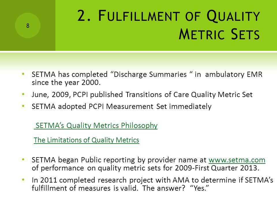 2. Fulfillment of Quality Metric Sets