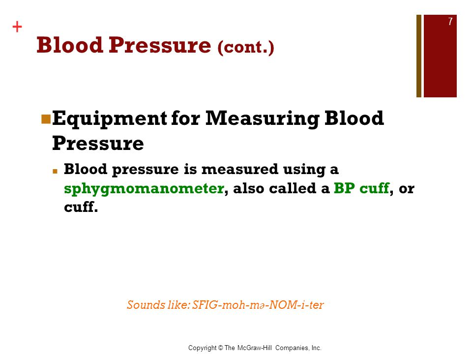 Blood Pressure (cont.) Equipment for Measuring Blood Pressure