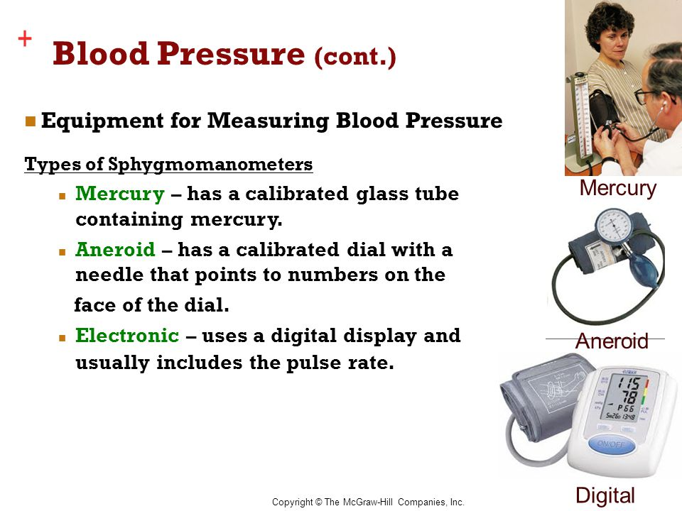 Blood Pressure (cont.) Equipment for Measuring Blood Pressure Mercury