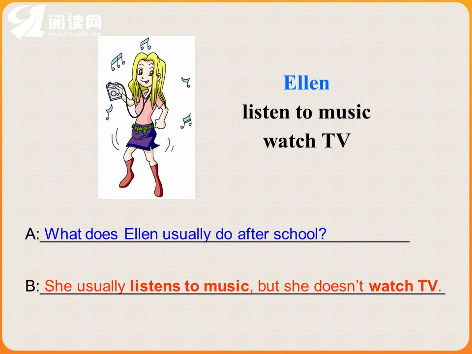 Ellen listen to music watch TV