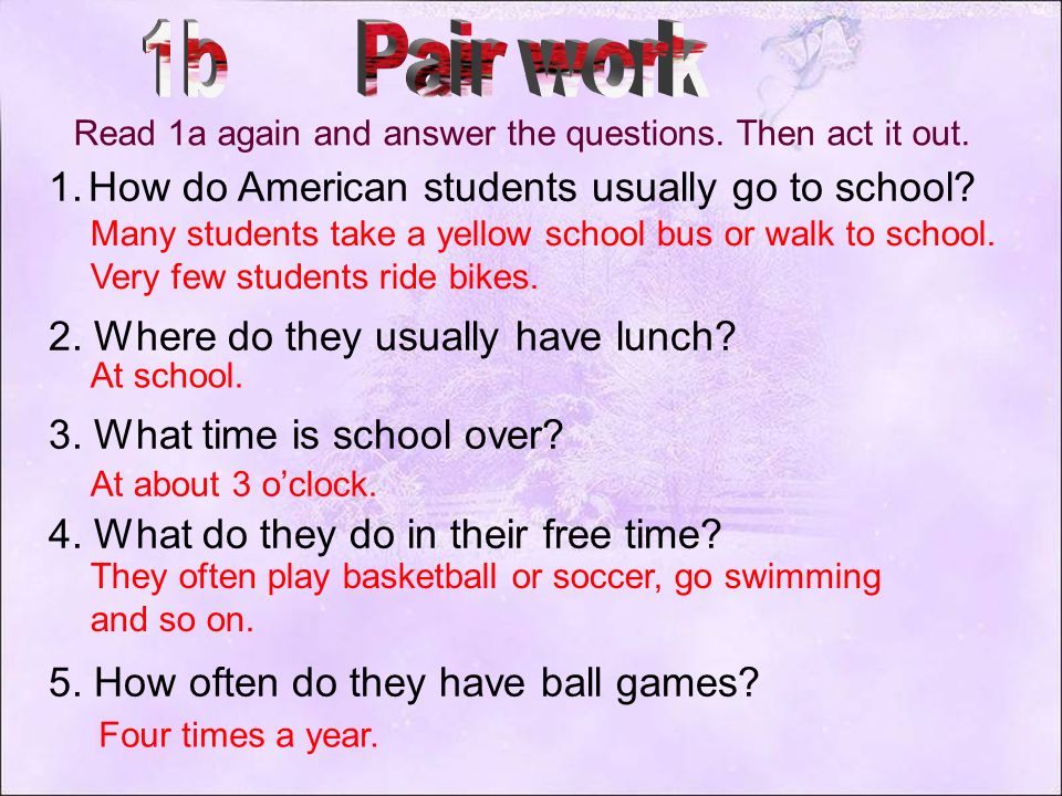 1b Pair work How do American students usually go to school
