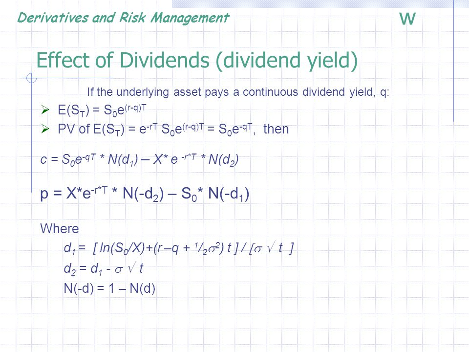 Effect of Dividends (dividend yield)