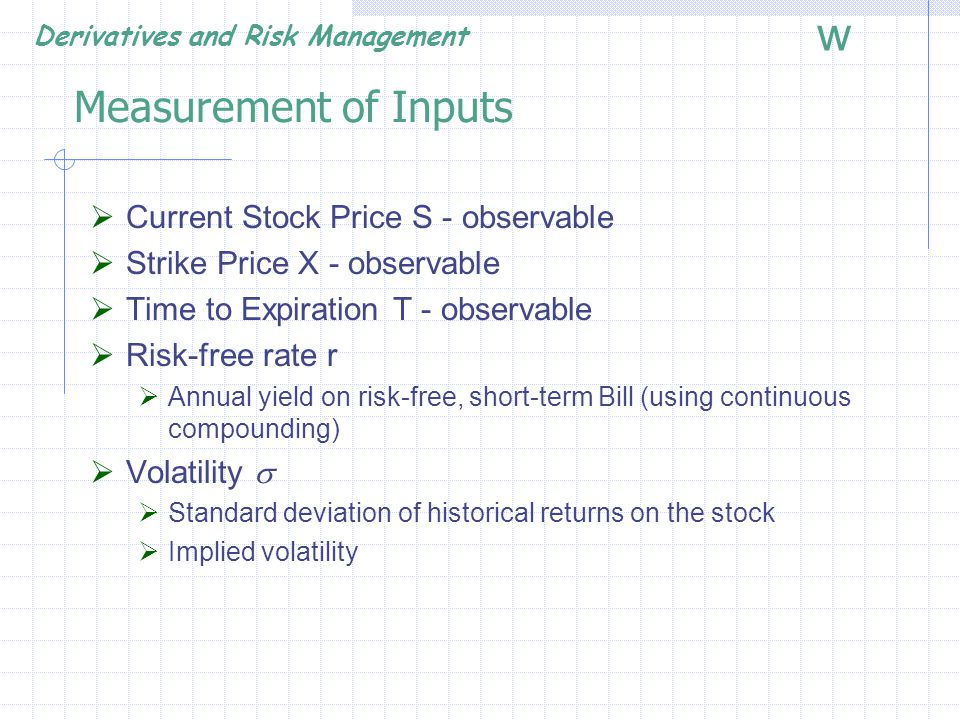 Measurement of Inputs Current Stock Price S - observable