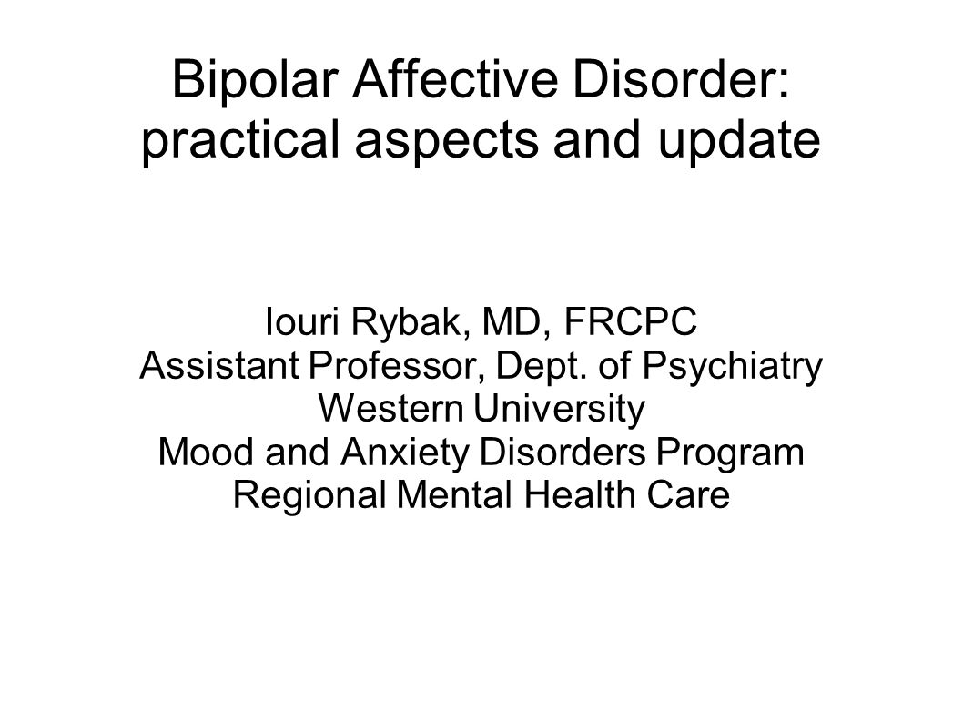 Bipolar Affective Disorder: practical aspects and update