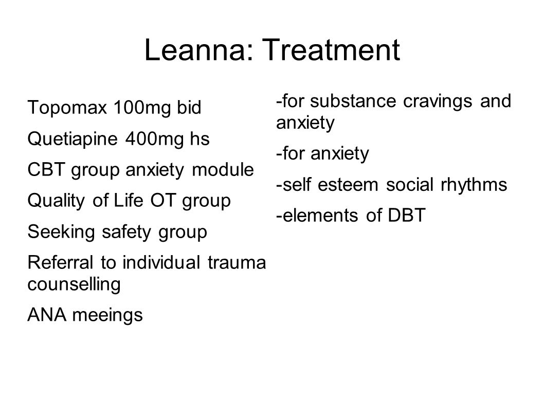 Leanna: Treatment -for substance cravings and anxiety