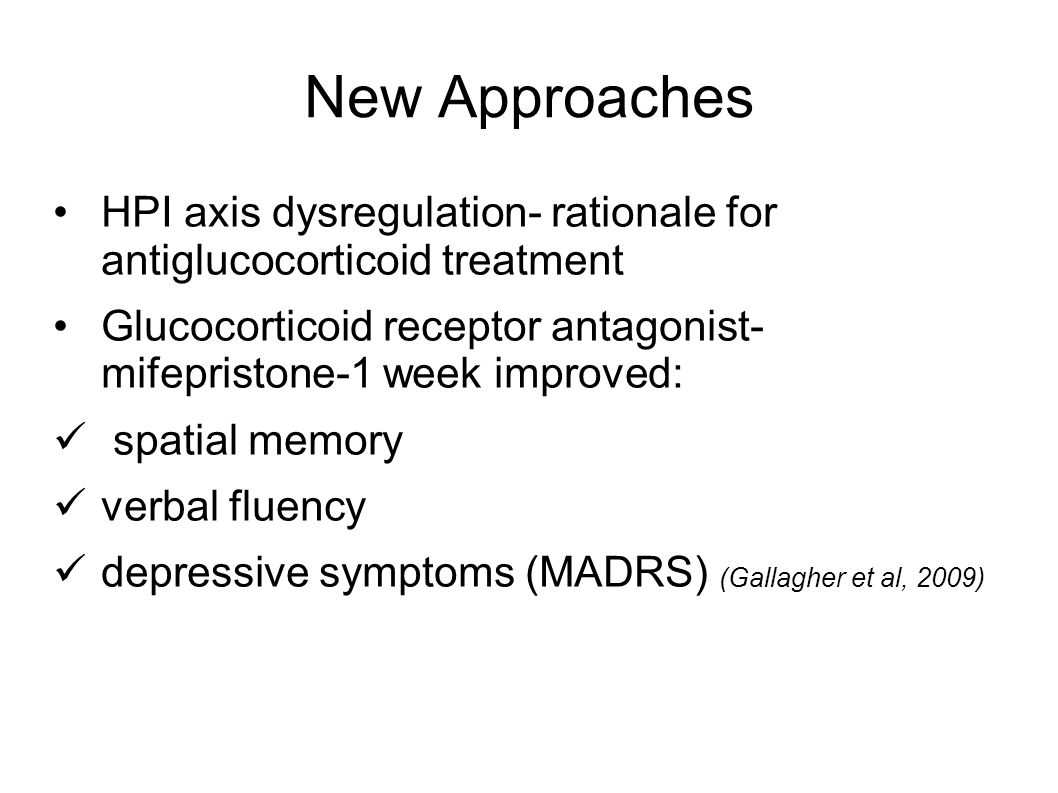 New Approaches HPI axis dysregulation- rationale for antiglucocorticoid treatment.