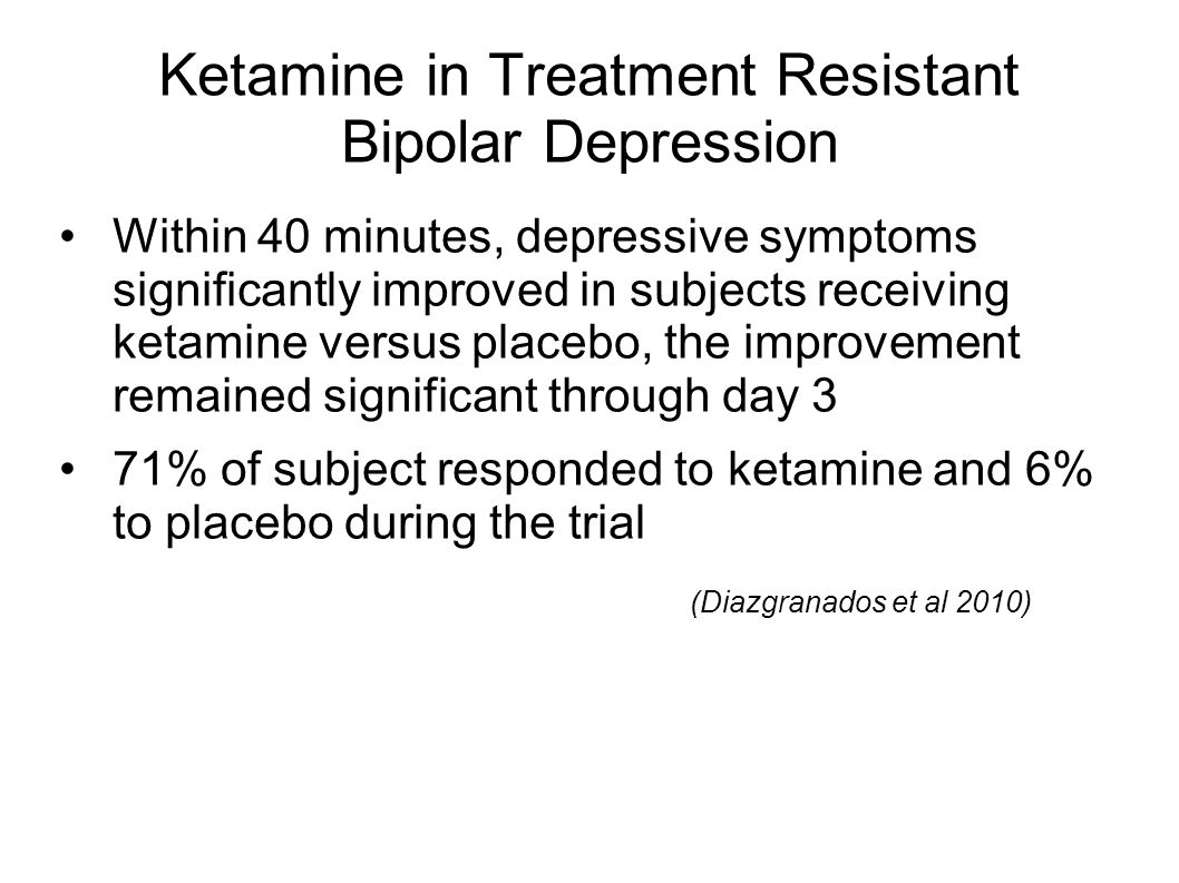 Ketamine in Treatment Resistant Bipolar Depression