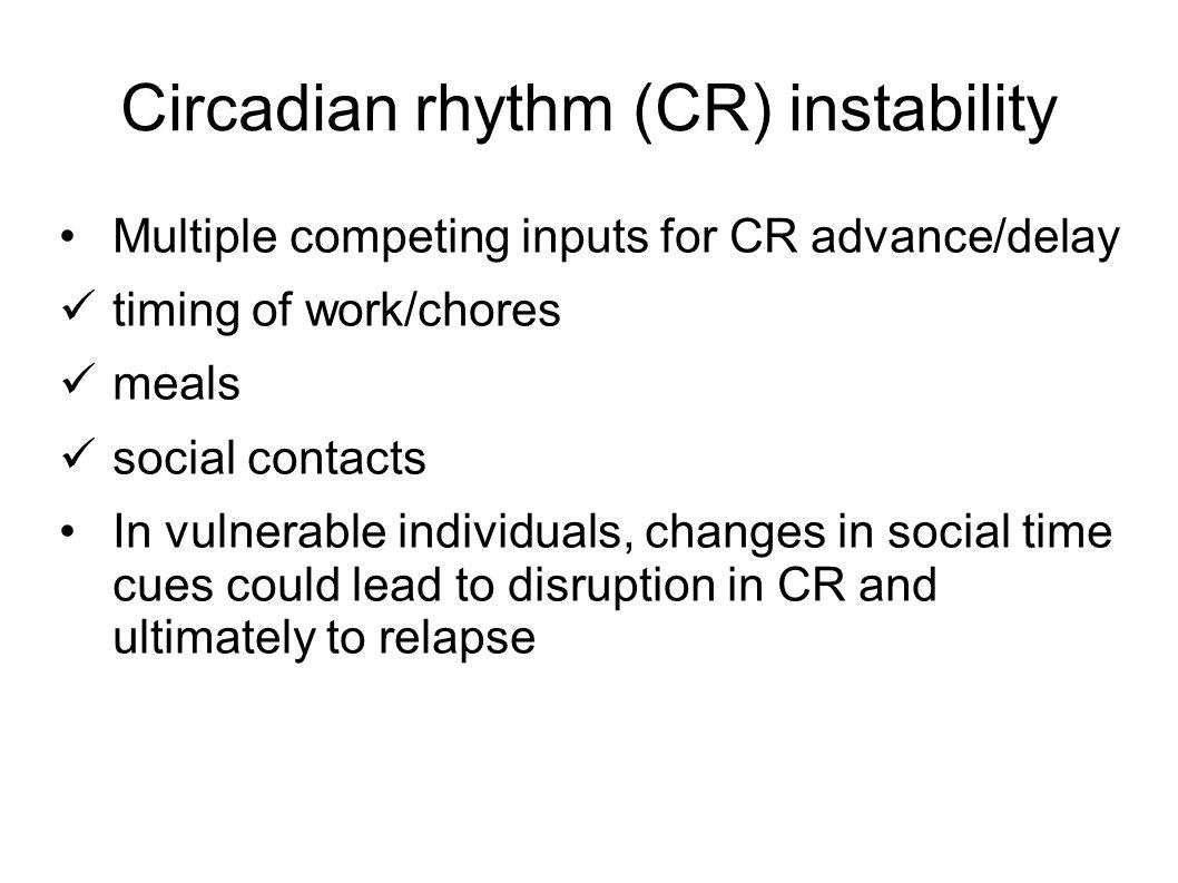 Circadian rhythm (CR) instability