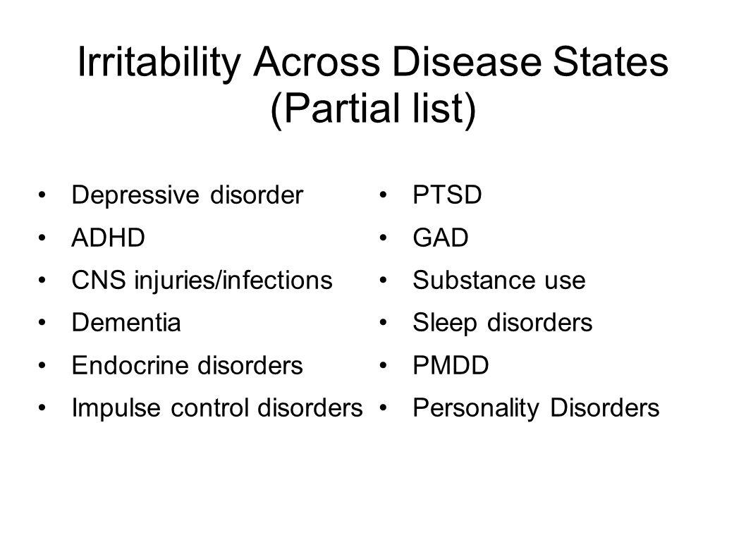 Irritability Across Disease States (Partial list)