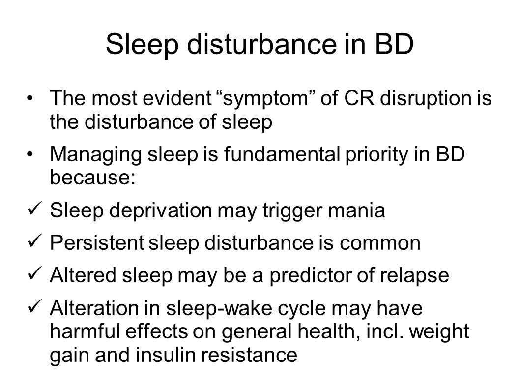 Sleep disturbance in BD
