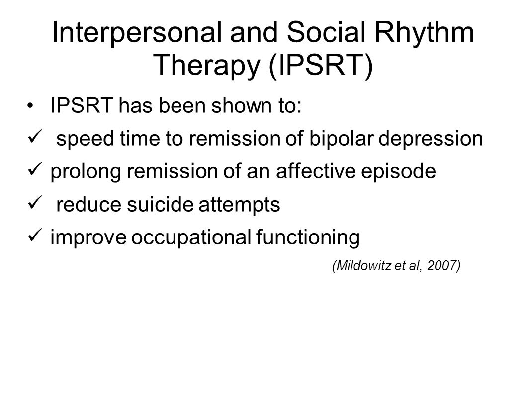 Interpersonal and Social Rhythm Therapy (IPSRT)