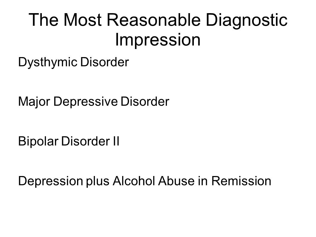 The Most Reasonable Diagnostic Impression