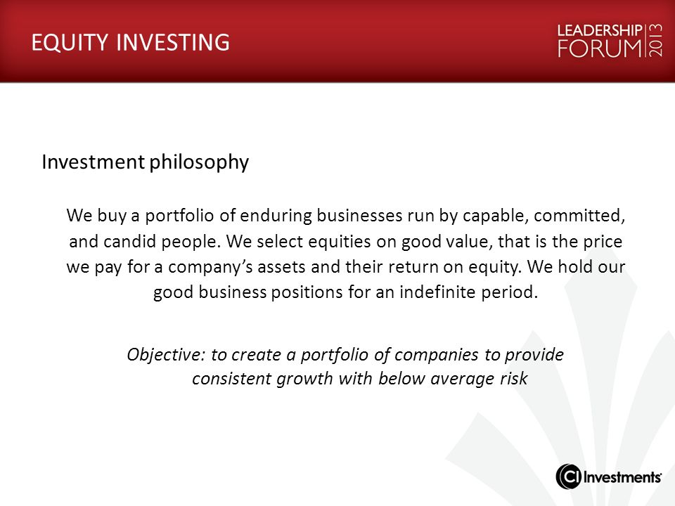 EQUITY INVESTING Investment philosophy