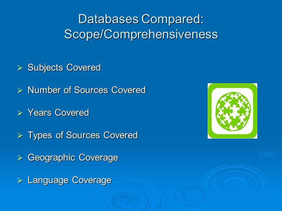 Databases Compared: Scope/Comprehensiveness