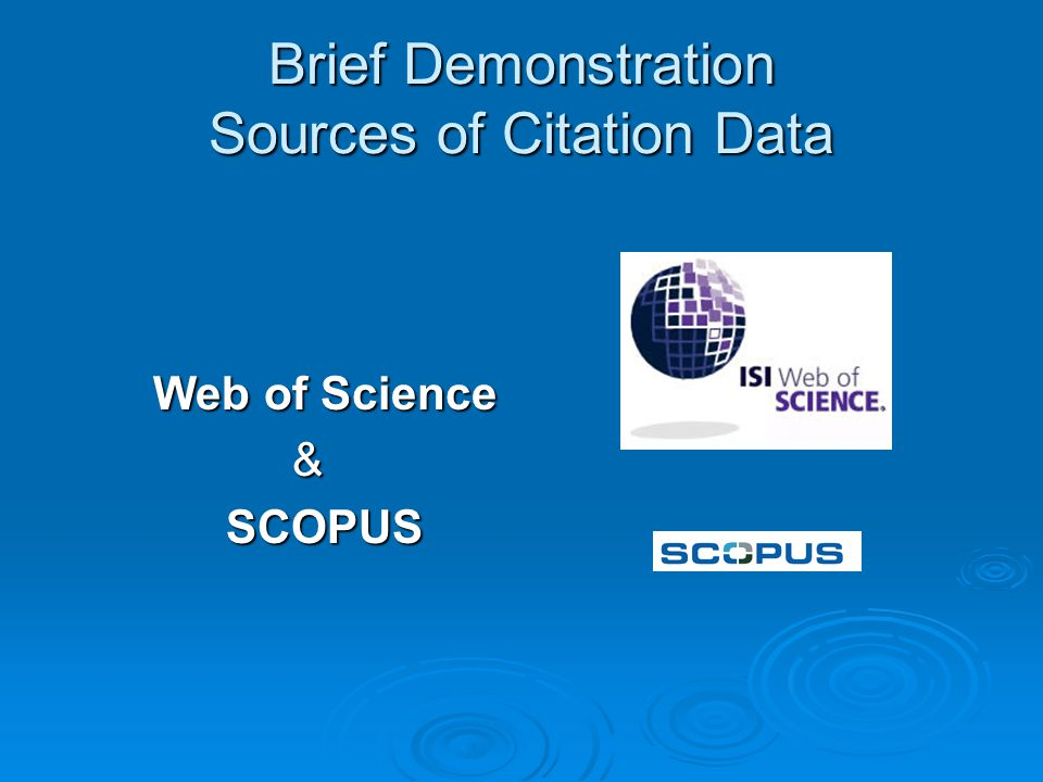 Brief Demonstration Sources of Citation Data