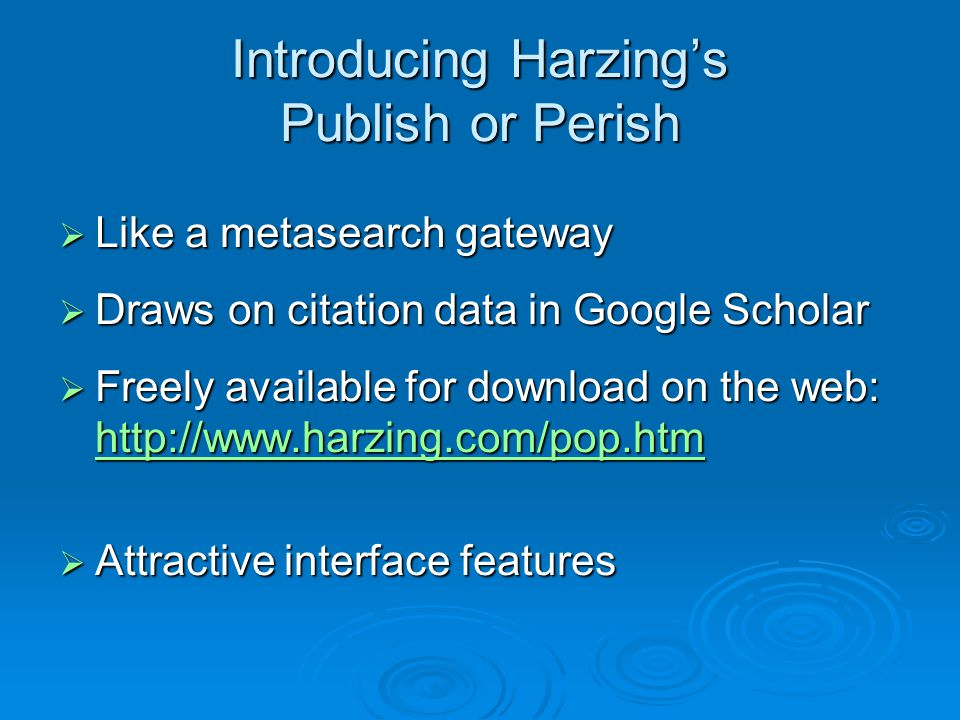 Introducing Harzing's Publish or Perish