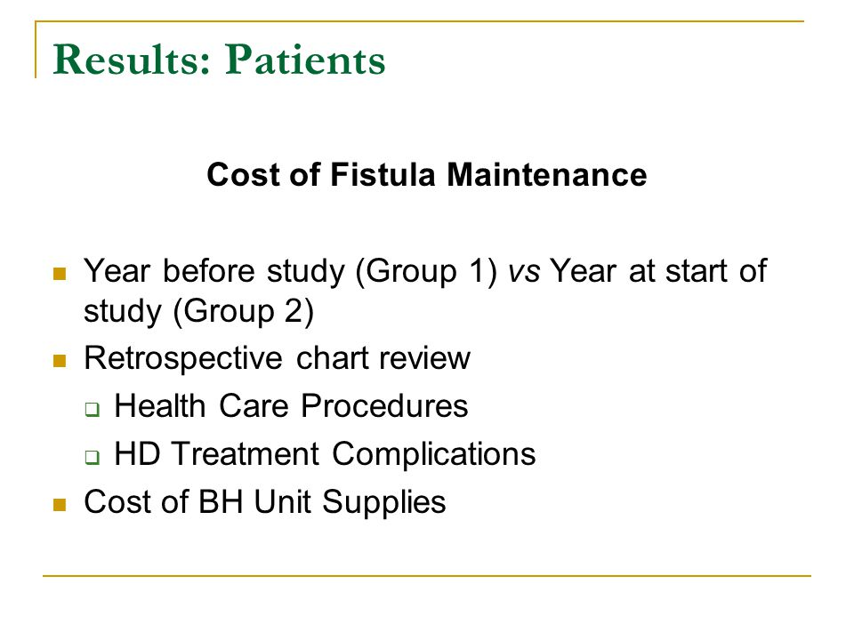 Cost of Fistula Maintenance
