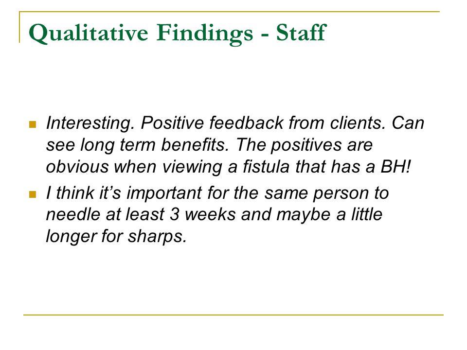 Qualitative Findings - Staff