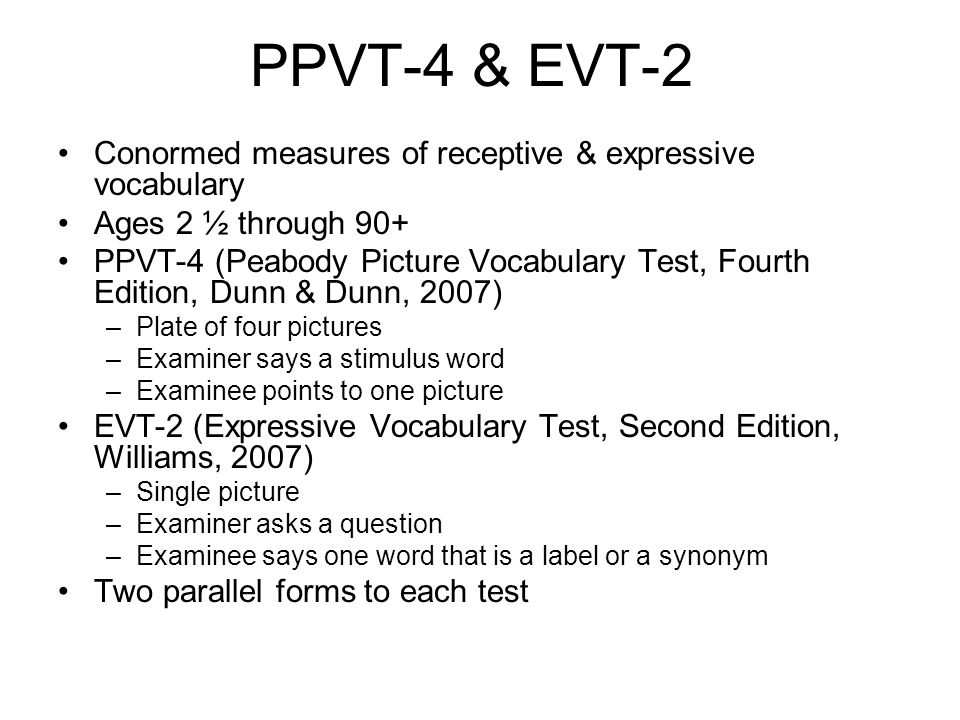 PPVT-4 & EVT-2 Conormed measures of receptive & expressive vocabulary
