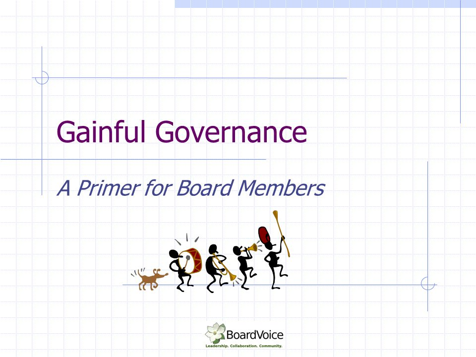 A Primer for Board Members