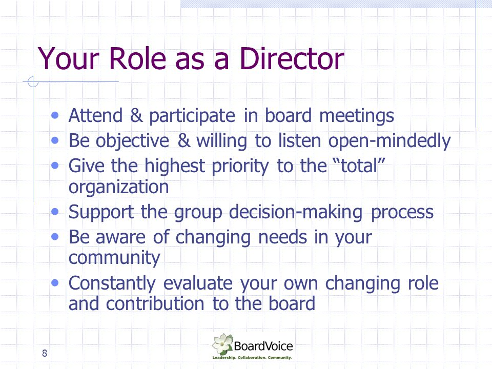 Your Role as a Director Attend & participate in board meetings